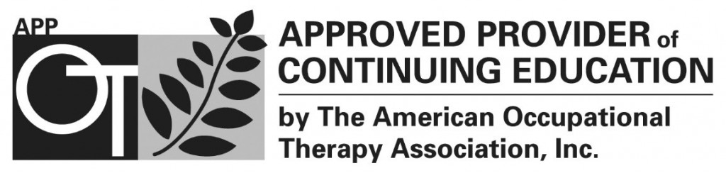Approved Provider of Continuing Education by the American Occupational Therapy Association, Inc.