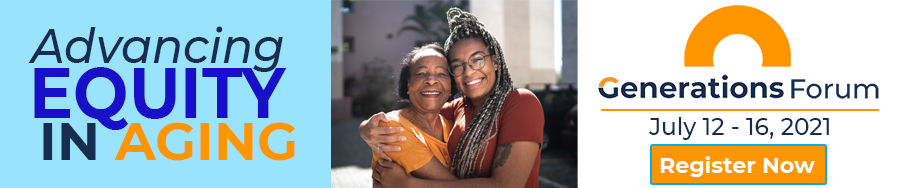 Equity in Aging - Generations Forum