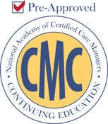 Pre Approved: National Academy of Certified Care Managers CMC Continuing Education