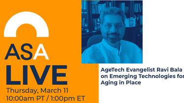 ASA Live: Emerging Technologies for Aging in Place