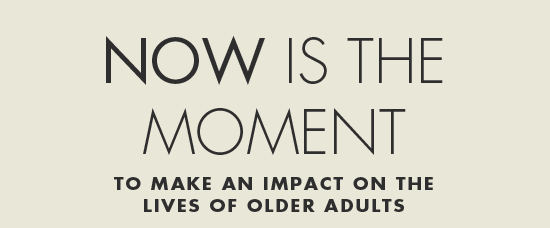 Older Americans can't wait. They need you.