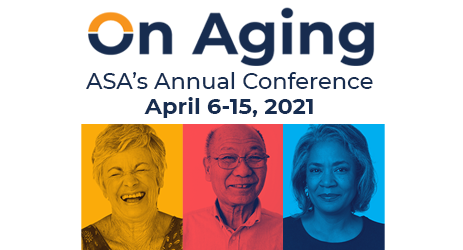 On Aging ASA's Annual Conference April 6-15